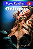 "Octopus (An ""I Love Reading"" Level 2 Reader)"
