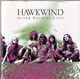 Silver Machine by Hawkwind
