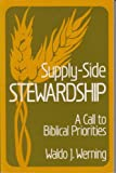 Supply-Side Stewardship: A Call to Biblical Priorities
