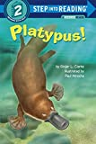 img - for Platypus! (Step into Reading) book / textbook / text book