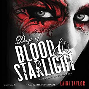 Days of Blood & Starlight Audiobook
