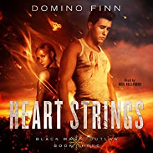 Heart Strings: Black Magic Outlaw, Book Three Audiobook by Domino Finn Narrated by Neil Hellegers