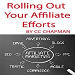 Rolling Out Your Affiliate Efforts | CC Chapman