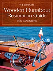 The Complete Wooden Runabout Restoration Guide