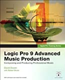 img - for Apple Pro Training Series: Logic Pro 9 Advanced Music Production by David Dvorin (Feb 14 2010) book / textbook / text book