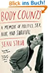Body Counts: A Memoir of Politics, Se...