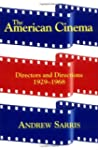 American Cinema: Directors and Direct...