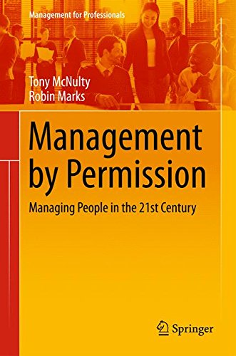 management-by-permission-managing-people-in-the-21st-century-management-for-professionals
