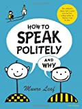 How to Speak Politely & Why (0789313529) by Munro Leaf
