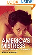 America's Mistress: Eartha Kitt, Her Life and Times