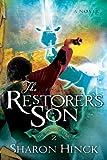 The Restorer's Son (The Sword of Lyric Series #2)
