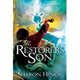 The Restorer's Son (The Sword of Lyric Series #2) ~ Sharon Hinck