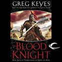 The Blood Knight: The Kingdoms of Thorn and Bone, Book 3