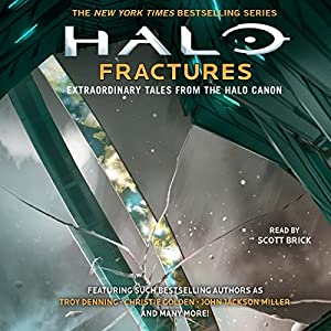 HALO: Fractures - Extraordinary Tales from the Halo Canon Audiobook