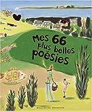 echange, troc Guillaume Apollinaire, Charles Baudelaire, Andrée Chedid, Robert Desnos, Collectif - Mes 66 plus belles poésies
