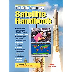 The Radio Amateur's Satellite Handbook (Radio Amateur's Library;, Publication No. 232)