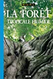 La fort tropicale humide