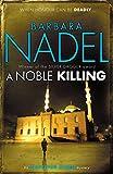 A Noble Killing (Inspector Ikmen Mysteries)