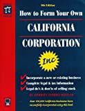 How to Form Your Own California Corporation with CDROM (087337455X) by Mancuso, Anthony