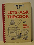 The best of Let's ask the cook by Nan…