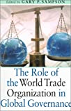 Role of the World Trade Organization in Global Governance (9280810553) by United Nations