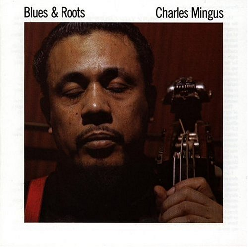 Charles Mingus - Passions Of A Man: The Complete Atlantic Recordings, 1956-1961 [Disc 3] - Zortam Music