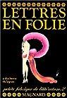 Lettres en folie. Petite fabrique de littérature. 2 : Dictionnaire de jeux avec les mots par Duchesne