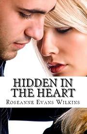 Hidden in the Heart: An LDS Novel (Kansas Connections Book 2)