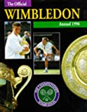 img - for The Championships Wimbledon: Official Annual 1996 (Official Wimbledon Annual) book / textbook / text book