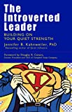 img - for The Introverted Leader: Building on Your Quiet Strength (Bk Business) book / textbook / text book