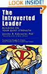 The Introverted Leader: Building on Y...