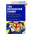 The Introverted Leader: Building on Your Quiet Strength (BK Business)