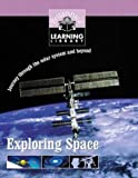 Exploring Space (Britannica Learning Library)