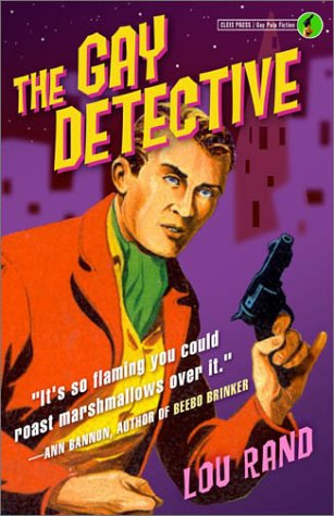 The Gay Detective: Lou Rand: 9781573441698: Amazon.com: Books