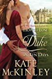 How to Lose a Duke in Ten Days (What Happens in Scotland Book 1) (English Edition)