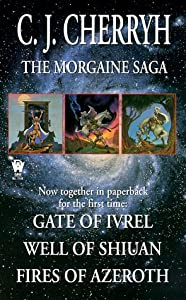 The Morgaine Saga (Daw Book Collectors) by