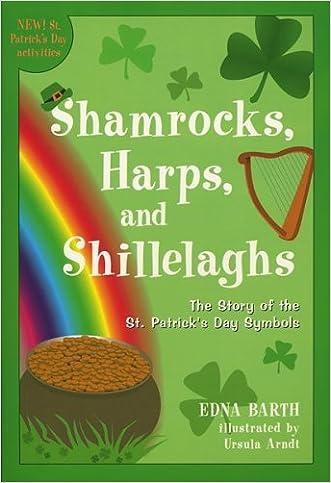 Shamrocks, Harps, and Shillelaghs: The Story of the St. Patrick's Day Symbols