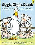 Giggle Giggle Quack (Click Clack Moo) Doreen Cronin