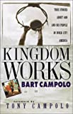 img - for Kingdom Works: True Stories about God and His People in Inner City America book / textbook / text book