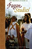 Introduction to Pagan Studies (Pagan Studies Series)