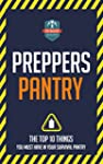 Preppers Pantry: The Top 10 Things Yo...
