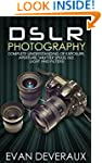 DSLR Photography: Complete Understand...