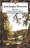 echange, troc Jean-Jacques Rousseau - Rêveries du promeneur solitaire