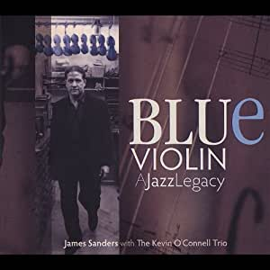 Blue Violin: A Jazz Legacy