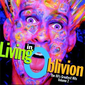 Various Artists - Living In Oblivion : The 80
