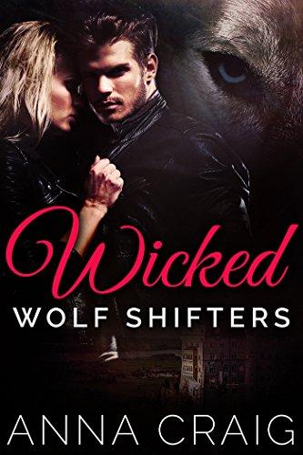 Wicked Wolf Shifters: BBW Werewolf Paranormal Romance