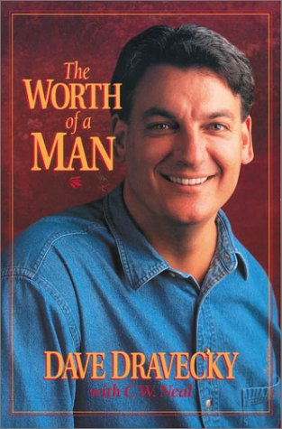 Worth of a Man, The, Dave Dravecky, Connie W. Neal