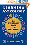 Learning Astrology: An Astrology Book...