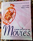 A Short History of the Movies (With Additional Materials by Ken White, Custom Edition for Diablo Valley College) (0558764959) by Gerald Mast