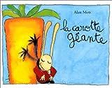 echange, troc Alan Mets - La Carotte géante